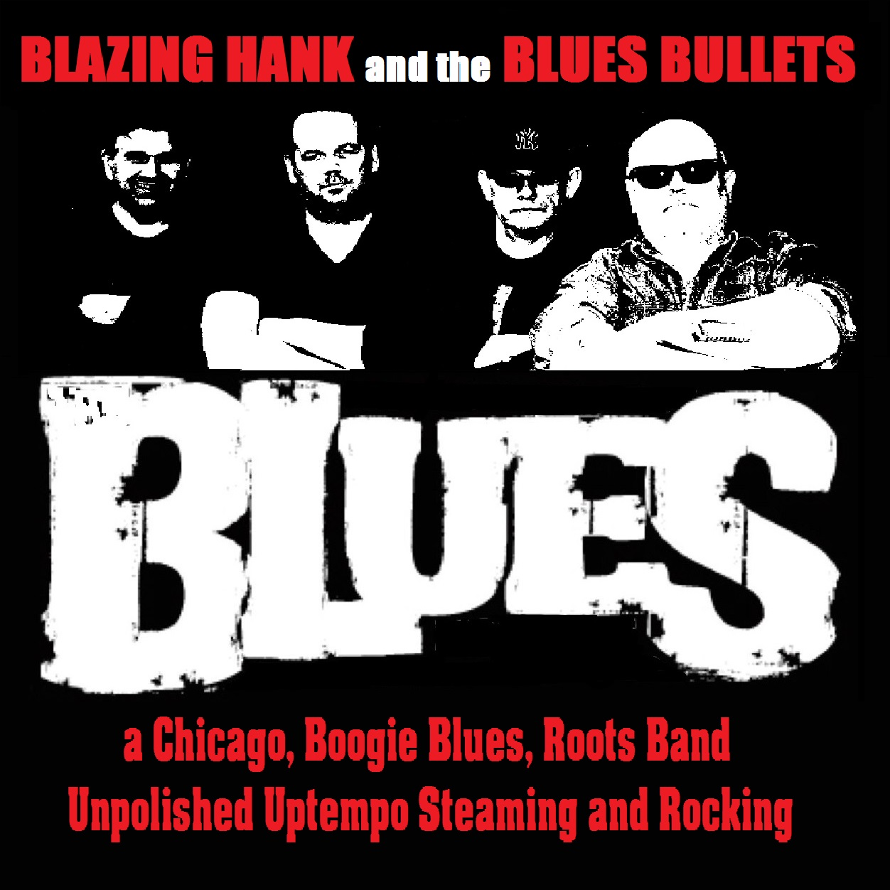 Blazing Hank & The Blues Bullets